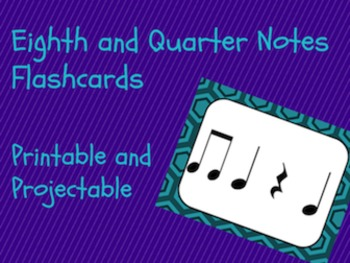 Rhythm Flashcards- Eighth and Quarter Notes