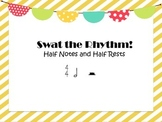 Swat the Rhythm! - Practice Half Notes and Half Rests