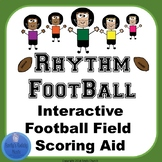 Rhythm Football- Interactive Football Field Scoring Aid