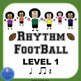 Rhythm Football Level 1: Quarter, Beamed Eighths, Quarter Rest