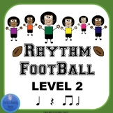 Rhythm Football- Level 2