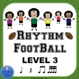 Rhythm Football Level 3: Beamed Sixteenth Notes