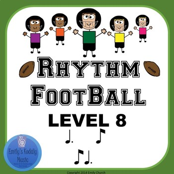 Rhythm Football Level 8: Eighth- Dotted Quarter