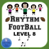 Rhythm Football- Level 8