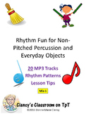Rhythm Fun for Non-Pitched Percussion & Ordinary Objects Mix 1 with MP3 Files