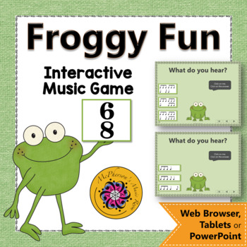 Rhythm Game Compound Meter 6/8: Interactive Music Game {Froggy Fun}