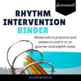 Rhythm Intervention Binder {Ta and Ti-Ti}