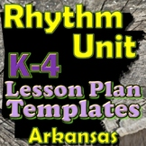 Rhythm Lesson Plan Template Bundle - Arkansas Elementary Music