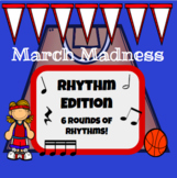 Rhythm March Madness
