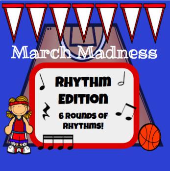 Rhythm March Madness