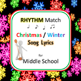 Rhythm Match Christmas / Winter Song Lyrics for Middle School