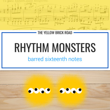 Rhythm Monsters: barred sixteenths