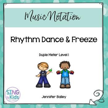 Rhythm Dance & Freeze: Level 1
