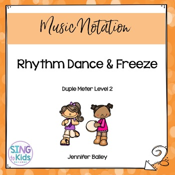 Rhythm Dance & Freeze: Level 2