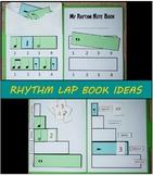 Rhythm Note Values: Lap Book