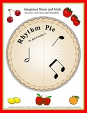 Rhythm Pie - Music and Math Integration Lessons, Activitie