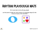 Rhythm Playdough Mats | Introduction to Musical Notes and Rests