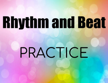 Rhythm Practice with Notes