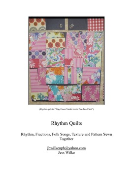 Rhythm Quilts- Rhythm, Fractions, Folk Songs all Sewn Together