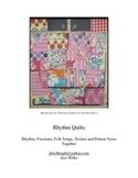 Rhythm Quilts- Rhythm, Fractions, Folk Songs all Sewn Together