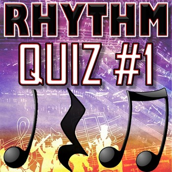 Rhythm Quiz 1 - Quarter Notes Paired Eighth Notes Quarter