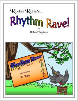 Rhythm Rave - Part 10 - Intro to Ti-Tum! (Rhythm Introduction & Practice)