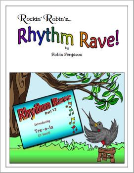 Rhythm Rave - Part 12 - Intro to Treola (2-beat)! (Rhythm Intro. & Practice)