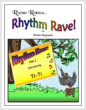 Rhythm Rave - Part 2 - Intro to Ti-Ti!  (Rhythm Introducti