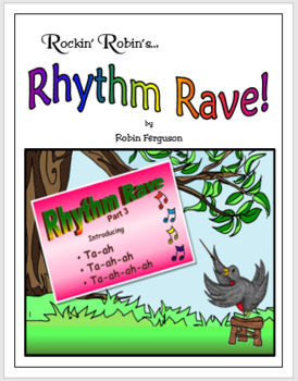 Rhythm Rave - Part 3 - Intro to Ta-ah, Ta-ah-ah, & Ta-ah-ah-ah! (Intro/Practice)