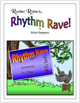 Rhythm Rave - Part 5 - Intro to Ti-Tika! (Rhythm Introduction & Practice)