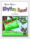 Rhythm Rave (Kodaly) - Part 04 - Intro to Tika-Tika (Rhythm Intro & Practice)