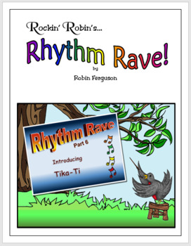 Rhythm Rave - Part 6 - Intro to Tika-Ti! (Rhythm Introduction & Practice)