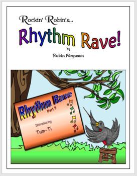 Rhythm Rave - Part 9 - Intro to Tum-Ti! (Rhythm Introduction & Practice