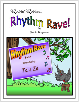 Rhythm Rave - Part 1 - Intro to Ta and Za!  (Rhythm Introduction & Practice)