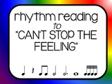 Rhythm Reading - Can't Stop the Feeling
