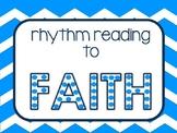 Rhythm Reading - Faith