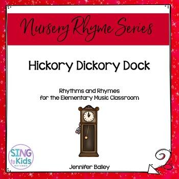 Rhythms & Rhymes: Hickory Dickory Dock