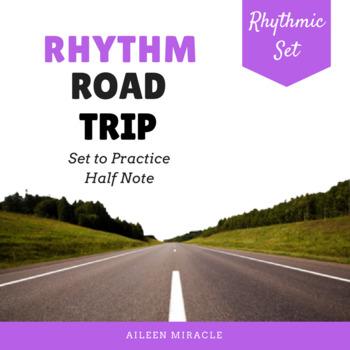 Rhythm Road Trip {Half Note}
