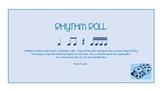 Rhythm Roll - A game for practicing ta, ti-ti, zah & tika-tika
