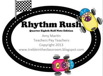 Rhythm Rush Relay Rhythm Identification Game: Half, Quarter, Eighth Edition