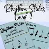Rhythm Slides: Level 2
