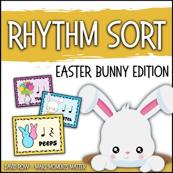 Rhythm Sort - Easter Bunny Edition for Rhythm Centers and