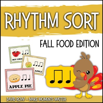 Rhythm Sort - Fall Food Festival Edition for Rhythm Centers and Composition