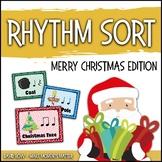 Rhythm Centers and Composition Rhythm Sort - Merry Christmas Edition