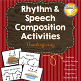 Rhythm & Speech Composition Activities with Bulletin Board - Thanksgiving