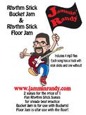 Rhythm Stick Bucket & Floor Jam