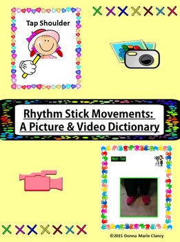 Rhythm Stick Movements: A Picture and Video Dictionary