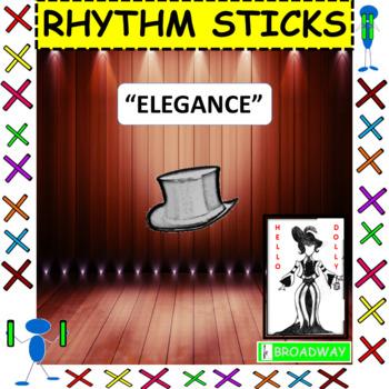 "Rhythm Stick: Musicals: ""Elegance"" from Hello Dolly!"