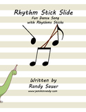 Rhythm Stick Slide