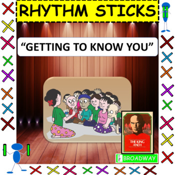 """Rhythm Sticks: Musicals: """"Getting To Know You"""" from The King and I"""